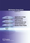 Image for Application of Field Programmable Gate Arrays in Instrumentation and Control Systems of Nuclear Power Plants