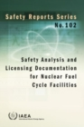 Image for Safety Analysis and Licensing Documentation for Nuclear Fuel Cycle Facilities