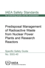 Image for Predisposal Management of Radioactive Waste from Nuclear Power Plants and Research Reactors : Specific Safety Guide