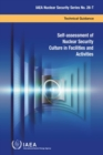 Image for Self-assessment of Nuclear Security Culture in Facilities and Activities : IAEA Nuclear Security Series No. 28-T