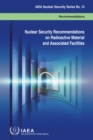 Image for Nuclear security recommendations on radioactive material and associated facilities  : recommendations