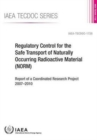 Image for Regulatory Control for the Safe Transport of Naturally Occurring Radioactive Material (NORM)