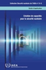 Image for Building Capacity for Nuclear Security : French Edition