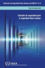 Image for Building Capacity for Nuclear Security : Spanish Edition