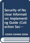 Image for Security of Nuclear Information
