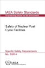 Image for Safety of Nuclear Fuel Cycle Facilities (Spanish Edition) : Specific Safety Requirements