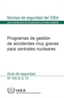 Image for Severe Accident Management Programmes for Nuclear Power Plants : Safety Guide