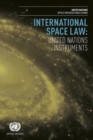 Image for International space law : United Nations instruments