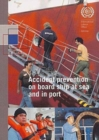 Image for Accident Prevention on Board Ship at Sea and in Port : An ILO Code of Practice