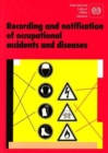 Image for Recording and Notification of Occupational Accidents and Diseases : An ILO Code of Practice