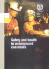 Image for Safety and Health in Underground Coalmines : ILO Code of Practice