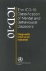 Image for The ICD-10 classification of mental and behavioural disorders  : diagnostic criteria for research