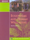 Image for Ecosystems and Human Well-being, Health Synthesis