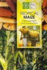 Image for Tropical Maize : Improvement and Production (FAO Plant Production and Protection Paper)