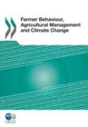 Image for Farmer behaviour, agricultural management and climate change