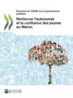 Image for Examens de l'Ocde Sur La Gouvernance Publique Renforcer l'Autonomie Et La Confiance Des Jeunes Au Maroc