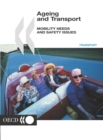 Image for Ageing and Transport Mobility Needs and Safety Issues