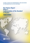 Image for Global Forum on Transparency and Exchange of Information for Tax Purposes Peer Reviews: Saudi Arabia 2016 Phase 2: Implementation of the Standard in Practice