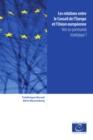Image for Les relations entre le Conseil de l'Europe et l'Union europeenne: Vers un partenariat strategique ?