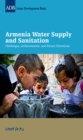 Image for Armenia Water Supply and Sanitation: Challenges, Achievements, and Future Directions