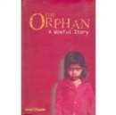 Image for The Orphan: A Woeful Story.