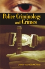 Image for Police Criminology and Crimes.