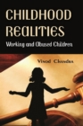 Image for Childhood Realities: Working and Abused Childern
