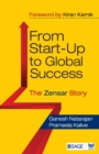 Image for From start-up to global success  : the Zensar story
