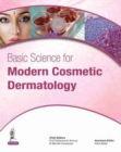 Image for Basic science for modern cosmetic dermatology
