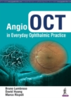 Image for Angio OCT in Everyday Ophthalmic Practice