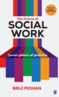 Image for The future of social work  : seven pillars of practice