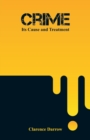 Image for Crime : Its Cause and Treatment