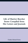 Image for Life of Harriet Beecher Stowe Compiled from Her Letters and Journals
