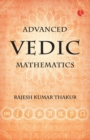 Image for Advanced Vedic mathematics