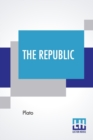 Image for The Republic : Translated By Benjamin Jowett