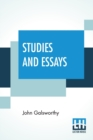 Image for Studies And Essays : The Complete Essays Of John Galsworthy