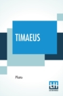 Image for Timaeus : Translated By Benjamin Jowett