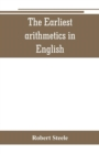 Image for The Earliest arithmetics in English