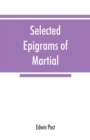 Image for Selected epigrams of Martial