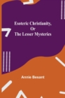 Image for Esoteric Christianity, or The Lesser Mysteries