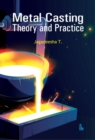 Image for Metal Casting : Theory and Practice