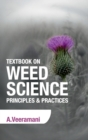 Image for Textbook on Weed Science : Principles & Practices