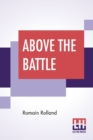 Image for Above The Battle : Translated By Charles Kay Ogden