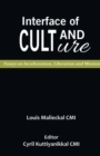 Image for Interface of Cult and Culture : Essays on Inculturation, Liberation and Mission