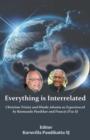 Image for Everything is Interrelated : Chirstian Trinity and Hindu Advaita as Experienced by Raimundo Panikkar and Francis D'sa SJ