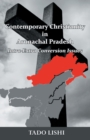 Image for Contemporary Christianity in Arunachal Pradesh : Intra-Extra Conversion Issues