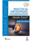 Image for Practical orthopedic examination made easy