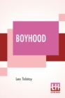 Image for Boyhood : Translated By C. J. Hogarth