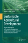 Image for Sustainable Agricultural Development: Recent Approaches in Resources Management and Environmentally-Balanced Production Enhancement
