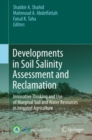 Image for Developments in soil salinity assessment and reclamation: innovative thinking and use of marginal soil and water resources in irrigated agriculture